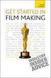 Télécharger le livre :  Get Started in Film Making