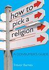 Télécharger le livre :  How to Pick a Religion