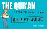 Download this eBook Qur'an: Bullet Guides                                                 Everything You Need to Get Started