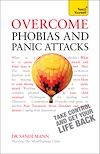 Télécharger le livre :  Overcome Phobias and Panic Attacks: Teach Yourself