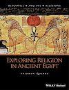 Télécharger le livre :  Exploring Religion in Ancient Egypt