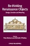 Download this eBook Re-thinking Renaissance Objects