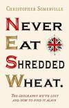 Télécharger le livre :  Never Eat Shredded Wheat