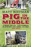 Télécharger le livre :  Pig In The Middle