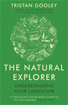Download this eBook The Natural Explorer: Understanding Your Landscape