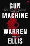 Télécharger le livre :  Gun Machine