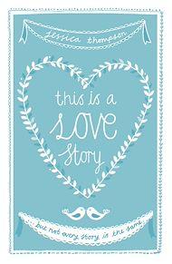 Téléchargez le livre :  This is a Love Story