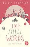 Télécharger le livre :  Three Little Words