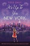 Télécharger le livre :  It's Up to You, New York