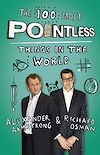 Download this eBook The 100 Most Pointless Things in the World