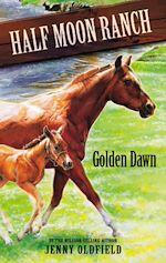 Téléchargez le livre :  Horses Of Half Moon Ranch: 12: Golden Dawn