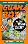 Download this eBook Iguana Boy vs. The 30 Second Thief