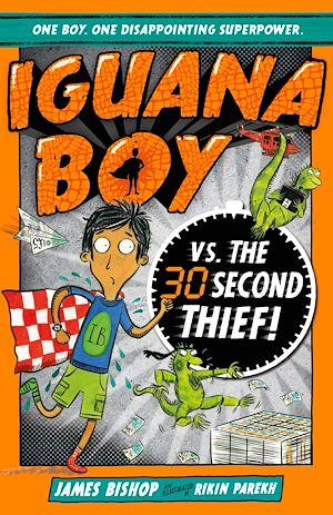 Téléchargez le livre :  Iguana Boy vs. The 30 Second Thief