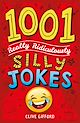 Download this eBook 1001 Really Ridiculously Silly Jokes