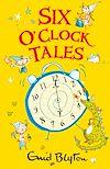 Download this eBook Six O'Clock Tales