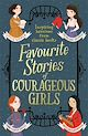 Download this eBook Favourite Stories of Courageous Girls