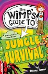 Télécharger le livre :  EDGE : The Wimp's Guide: Jungle Survival