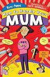 Télécharger le livre :  EDGE: How To Handle: Your Mum