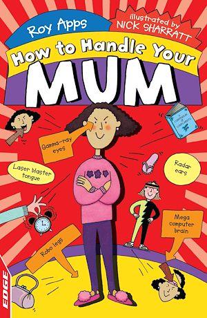 Téléchargez le livre :  EDGE: How To Handle: Your Mum