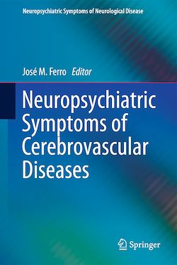 Neuropsychiatric Symptoms of Cerebrovascular Diseases