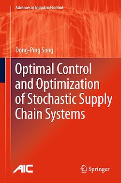 Optimal Control and Optimization of Stochastic Supply Chain Systems