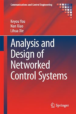 Analysis and Design of Networked Control Systems