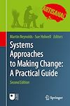 Télécharger le livre :  Systems Approaches to Making Change: A Practical Guide