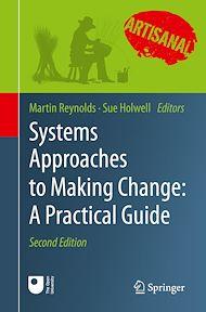 Téléchargez le livre :  Systems Approaches to Making Change: A Practical Guide