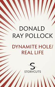 Téléchargez le livre :  Dynamite Hole / Real Life (Storycuts)