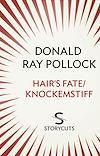 Télécharger le livre :  Hair's Fate / Knockemstiff (Storycuts)