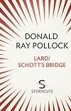Télécharger le livre :  Lard / Schott's Bridge (Storycuts)