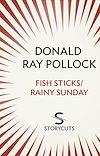 Télécharger le livre :  Fish Sticks / Rainy Sunday (Storycuts)