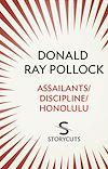 Télécharger le livre :  Assailants / Discipline / Honolulu (Storycuts)