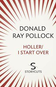 Téléchargez le livre :  Holler / I Start Over (Storycuts)