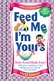 Download this eBook Feed Me I'M Yours