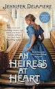 Download this eBook An Heiress at Heart