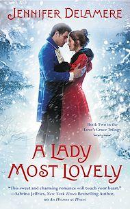 Téléchargez le livre :  A Lady Most Lovely