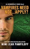 Download this eBook Vampires Need Not...Apply?