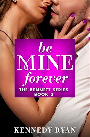 Téléchargez le livre :  Be Mine Forever