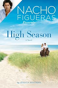 Téléchargez le livre :  Nacho Figueras Presents: High Season