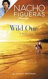 Télécharger le livre :  Nacho Figueras Presents: Wild One
