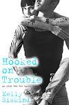 Télécharger le livre :  Hooked on Trouble