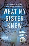 Télécharger le livre :  What My Sister Knew