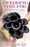 Télécharger le livre :  A Wedding to Die For