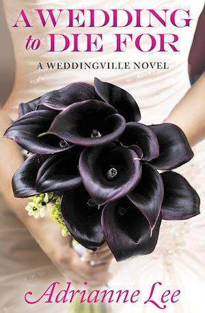 Téléchargez le livre :  A Wedding to Die For