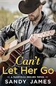 Download this eBook Can't Let Her Go