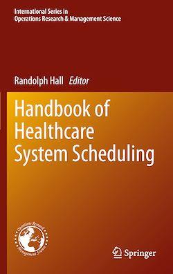Handbook of Healthcare System Scheduling