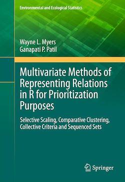 Multivariate Methods of Representing Relations in R for Prioritization Purposes