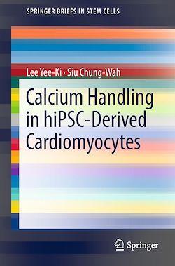 Calcium Handling in hiPSC-Derived Cardiomyocytes
