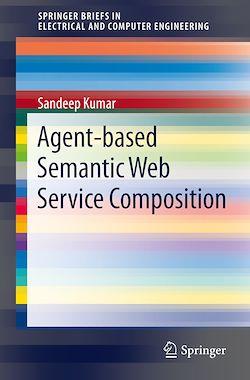 Agent-Based Semantic Web Service Composition